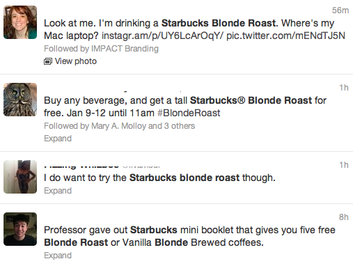 Twitter was full of tweets about the Blonde Roast.